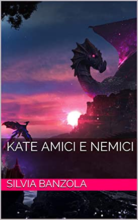 Kate amici e nemici