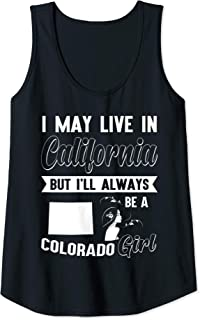Womens Love CO CA, Just a Girl be a Colorado Girl Funny Gift Tank Top