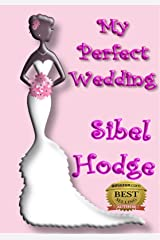 My Perfect Wedding: A wacky and witty romantic crime caper full of laughs, adventure, and mayhem (Helen Grey Book 2) Kindle Edition