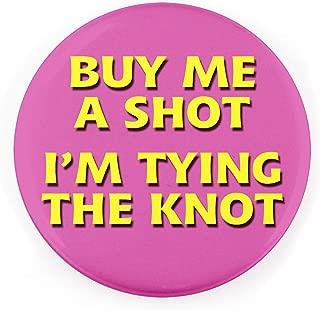 Buttonsmith Black Buy Me A Shot 3