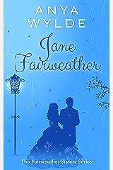 Jane Fairweather: A Madcap Regency Romance (The Fairweather Sisters Book 4) (English Edition) Formato Kindle