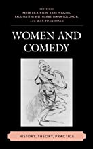 Women and Comedy: History, Theory, Practice