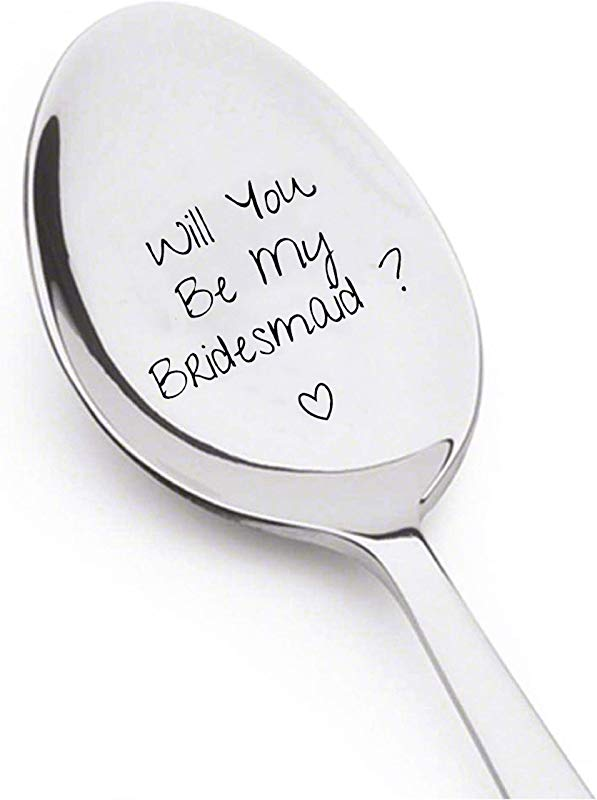 Will You Be My Bridesmaid Valentines Day Gift Best Selling Item Gift For Him Gift For Her Wedding Gift Spoon Gift A31