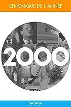 Chronique de l'année 2000 (French Edition)