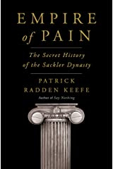 Empire of Pain: The Secret History of the Sackler Dynasty Kindle Edition