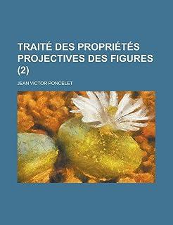 Trait Des Propri T S Projectives Des Figures (2)