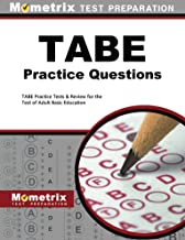 TABE Practice Questions: TABE Practice Tests & Exam Review for the Test of Adult Basic Education
