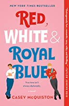 Red, White & Royal Blue: A Novel (English Edition