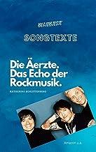 Die Ärzte: Das Echo der Rockmusik (POLARSTARS 8) (German Edition)