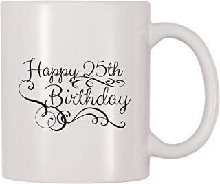 4 All Times Happy 25th Birthday Coffee Mug (11 oz)