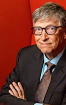 All You Need To Know About Bill Gates: Interesting Facts About The Extremely Successful Entrepreneur Bill Gates (English Edition)
