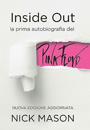Inside Out: la prima autobiografia dei Pink Floyd