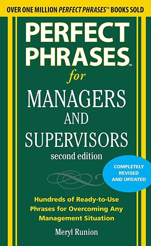 トレッドカバレッジ迅速Perfect Phrases for Managers and Supervisors, Second Edition (Perfect Phrases Series) (English Edition)