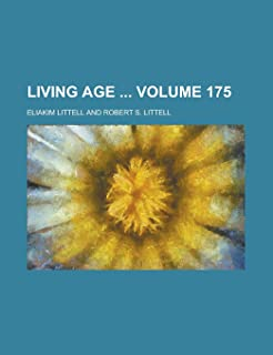 Living Age Volume 175