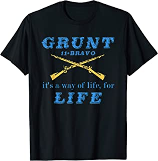 Grunt Life 11-Bravo Is A Way Of Life For Life T-Shirt