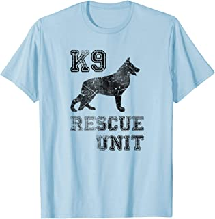 K9 Rescue Unit | Dog Service Search and Rescue T shirt