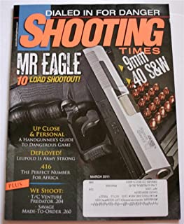 Shooting Times March 2011: Mr. Eagle 10 Load Shootout