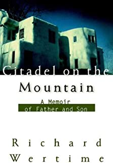 Citadel on the Mountain: A Memoir of Father and Son