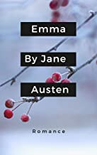 Emma By Jane Austen  (illustrated) (English Edition)