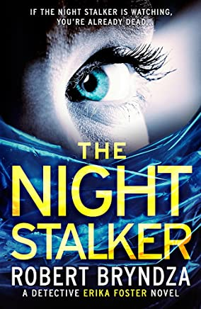 The-Night-Stalker:-A-chilling-serial-killer-thriller-(Detective-Erika-Foster)
