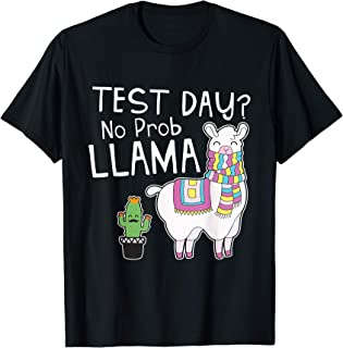 Best test day no prob llama shirt Reviews