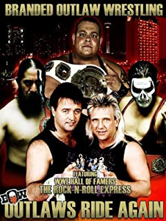 Branded Outlaw Wrestling: Outlaws Ride Again 2