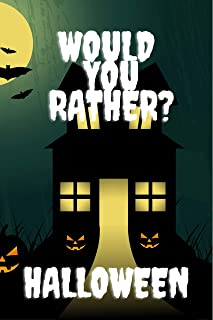 Would You Rather? Halloween: Question Game Book For Kids And Adults - Questions For Family - Trick or Treat Gift for Kids ...