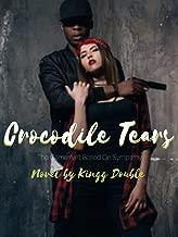 Crocodile Tears: Kingg Double (English Edition)