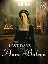 The Last Days of Anne Boleyn