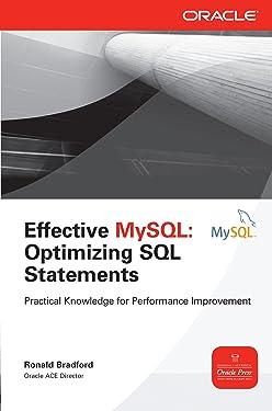 Effective MySQL Optimizing SQL Statements (Oracle Press)