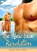 The New Year Resolution: A Contemporary Romance Novella