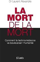La mort de la mort (Essais et documents) (French Edition)