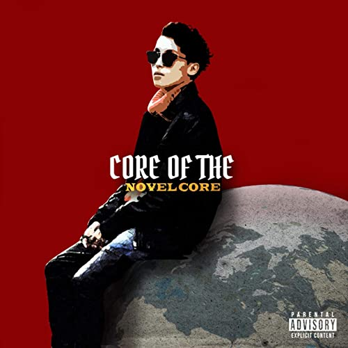 CORE OF THE [Explicit]