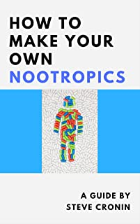 How to Make Your Own Nootropics