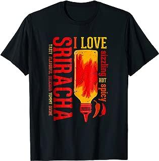 Sriracha Sauce Shirt, I Love Sriracha T Shirt