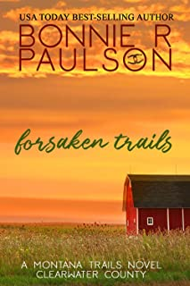 Forsaken Trails (The Montana Trails Series Book 7)