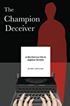The Champion Deceiver: A Murderous Ode to Agatha Christie