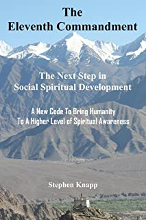 The Eleventh Commandment: The Next Step in Social Spiritual Development (English Edition)