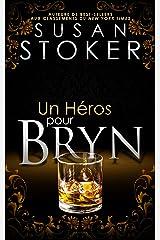 Un Héros pour Bryn (Delta Force Heroes t. 6) Format Kindle