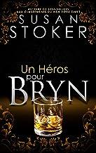 Un Héros pour Bryn (Delta Force Heroes t. 6)