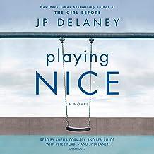 Playing Nice: A Novel PDF