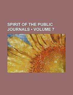 Spirit of the Public Journals (Volume 7)