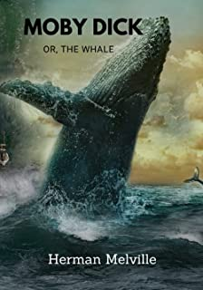 Moby Dick: All Time Classic Book (Annotated)