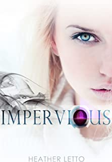 Impervious (The Ascension Series Book 1)