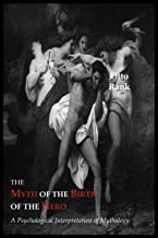 Best otto rank myth of the birth of the hero Reviews