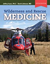 Wilderness and Rescue Medicine