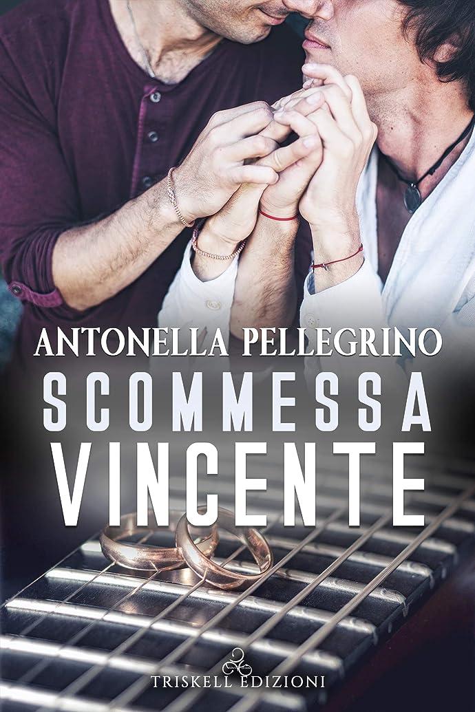 整理するキャンドル合体Scommessa vincente (Per una scommessa Vol. 3) (Italian Edition)