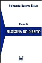 Curso de Filosofia do Direito de Raimundo Bezerra Falcão pela Malheiros (2014)