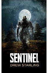 SENTINEL: A Thrilling Supernatural Horror Novel (The Bensalem Files Book 1) Kindle Edition