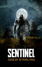 SENTINEL: A Thrilling Supernatural Horror Novel (The Bensalem Files Book 1)